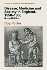 Disease, Medicine and Society in England, 1550-1860