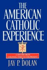 American Catholic Experience