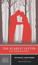 Scarlet Letter and Other Writings