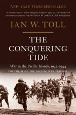 Conquering Tide - War in the Pacific Islands, 1942-1944