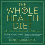 Whole Health Diet