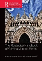 Routledge Handbook of Criminal Justice Ethics