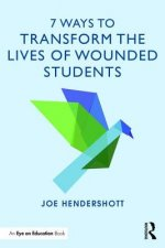 7 Ways to Transform the Lives of Wounded Students