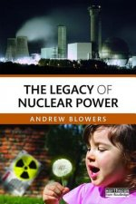 Legacy of Nuclear Power