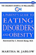 Parent's Guide to Eating Disorders and Obesity