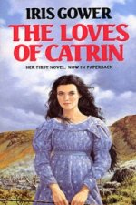 Loves of Catrin