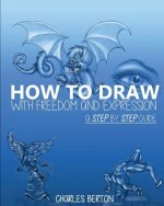 How to Draw with Freedom and Expression