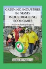 Greening Industries in Newly Industrializing Economies
