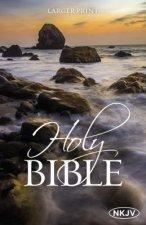 NKJV, Holy Bible, Larger Print, Paperback