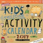 Kid's Awesome Activity Wall Calendar 2017