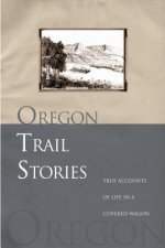 Oregon Trail Stories