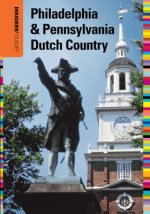 Insiders' Guide to Philadelphia & Pennsylvania Dutch Country