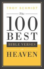 100 Best Bible Verses on Heaven