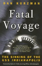FATAL VOYAGE: THE SINKING OF THE USS IND