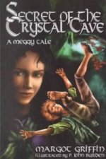 SECRET OF THE CRYSTAL CAVE