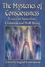 Mysteries of Consciousness