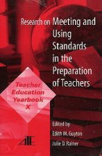 Research on Meeting and Using Standards in the Preparation of Teachers