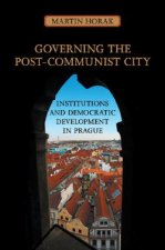 Governing the Post-Communist City