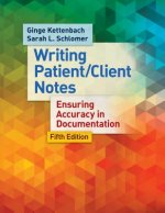 MANAGING PATIENT CLIENT NOTES 5E