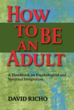 How to be an Adult