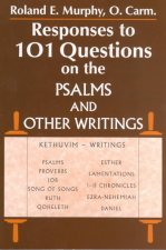 Responses to 101 Questions on the Psalms and Other Writings