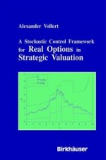 Stochastic Control Framework for Real Options in Strategic Valuation