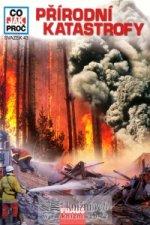 CO JAK PROČ 43 - Přírodní katastrofy