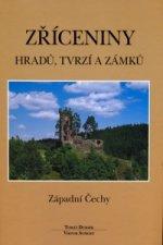 Zříceniny hradů, tvrzí a zámků Západní Čechy