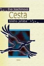 Cesta bílého jeřába - 2. vydání