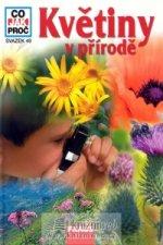 CO JAK PROČ 49 - Květiny v přírodě
