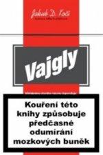 Jakub D. Kočí - Vajgly