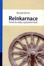 Reinkarnace - Úvod do vědy o putování duší