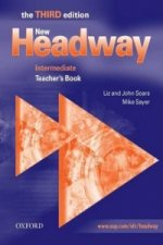 New Headway: Intermediate: Teacher's Book
