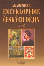 Akademická encyklopedie českých dějin. A-C.