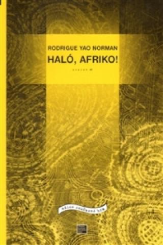 Haló, Afriko!
