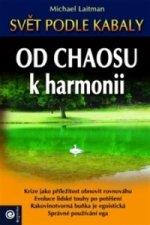 Od chaosu k harmonii