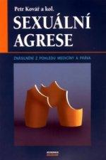 Sexuální agrese - Znásilnění z pohledu medicíny a práva
