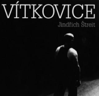 VÍTKOVICE/J.ŠTREIT