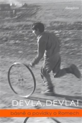 Devla, Devla!