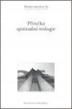 Příručka spirituální teologie