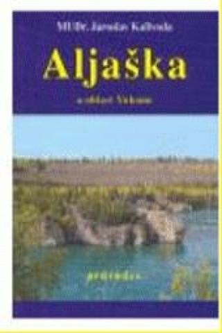 Aljaška a oblast Yukonu