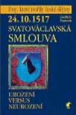 SVATOVÁCLAVSKÁ SMLOUVA 24.10.1517