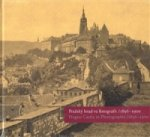 Pražský hrad ve fotografii 1856-1900 / Prague Castle in Photographs 1856-1900