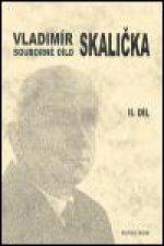 Souborné dílo Vladimíra Skaličky - 2. díl (1951-1963)