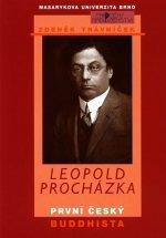Leopold Procházka - první český buddhista