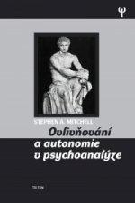 Ovlivňování a autonomie v psychoanalýze