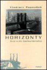 Horizonty. Život a dílo Zdeňka Němečka