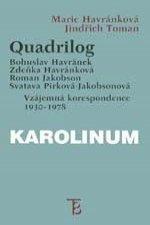 Quadrilog: Bohuslav Havránek, Zdeňka Havránková, Roman Jakobson, Svatava Pírková-Jakobsonová