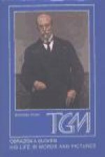 T. G. Masaryk Obrazem a slovem / His Life in Words and Pictures