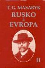 Rusko a Evropa II.